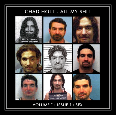 Chad Holt - All My Shit